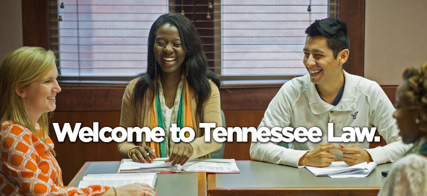 Admissions: Welcome to Tennessee Law.